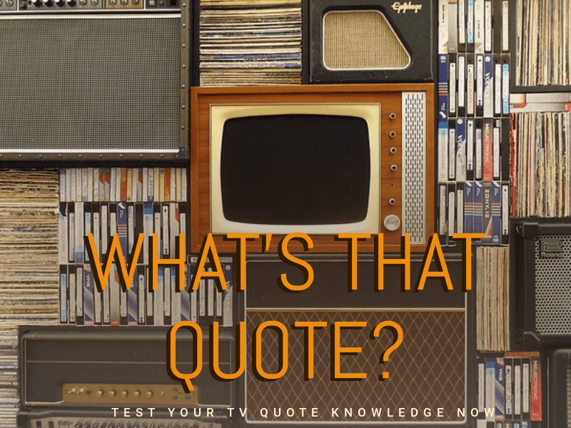 TV QUOTES.png