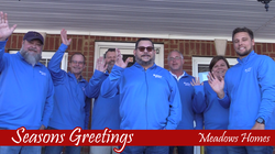 Seasons Greetings - Meadows Homes